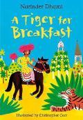 Tiger for Breakfast