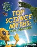 Top Science Myths: You Decide!: Age 9-10, Below Average Readers