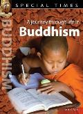 A Journey Through Life in Buddhism. Jane A.C. West