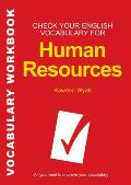 Check Your English Vocabulary for Human Resources: All You Need To Pass Your Exams
