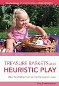 Treasure Baskets and Heuristic Play