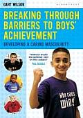 Breaking Through Barriers to Boys' Achievement
