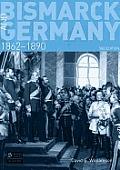 Bismarck & Germany 1862 1890