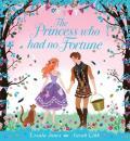 Princess Who Had No Fortune