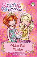 Secret Kingdom 10: Lily Pad Lake