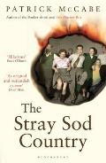 The Stray Sod Country. Patrick McCabe