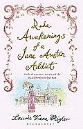 Rude Awakenings Of A Jane Austen Addict Laurie Viera Rigler