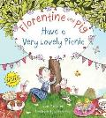 Florentine and Pig Have a Very Lovely Picnic