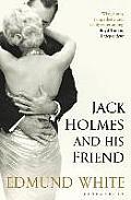 Jack Holmes & His Friend
