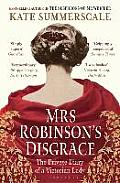 Mrs Robinsons Disgrace The Private Diary of a Victorian Lady