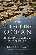 Attacking Ocean: the Past, Present, and Future of Rising Sea Levels