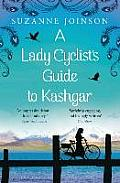 Lady Cyclists Guide to Kashgar