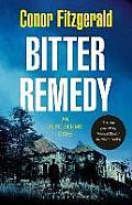 Bitter Remedy: an Alec Blume Case