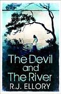 Devil & The River