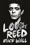 Lou Reed The Life UK