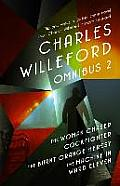 Charles Willeford Omnibus 2 The Woman Chaser Cockfighter The Burnt Orange Heresy The Machine in Ward Eleven