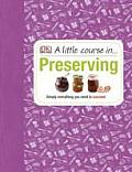 Little Course in Preserving Simply Everything You Need to Succeed