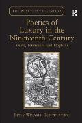 Poetics of Luxury in the Nineteenth Century Keats Tennyson & Hopkins
