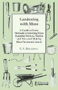 Gardening with Moss