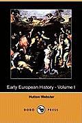 Early European History - Volume I (Dodo Press)
