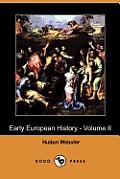 Early European History - Volume II (Dodo Press)