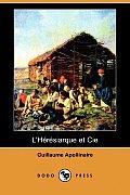 L'Heresiarque Et Cie (Dodo Press)