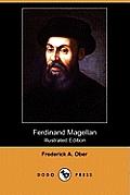 Ferdinand Magellan (Illustrated Edition) (Dodo Press)