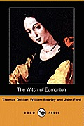 The Witch of Edmonton (Dodo Press)