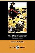 The Black Buccaneer (Illustrated Edition) (Dodo Press)