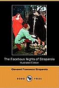 The Facetious Nights of Straparola (Illustrated Edition) (Dodo Press)
