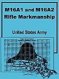 M16a1 & M16a2 Rifle Marksmanship