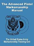 The Advanced Pistol Marksmanship Manual