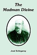 The Madman Divine