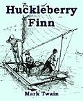 Huckleberry Finn (Large Print Edition)