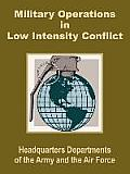 Military Operations in Low Intensity Conflict