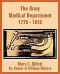 The Army Medical Department 1775 - 1818