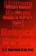 Military Biology and Biological Warfare Agents