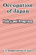 Occupation of Japan: Policy and Progress