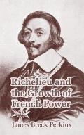Richelieu and the Growth of French Power