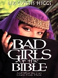 Bad Girls Of The Bible Large Print Ed