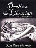 Death & The Librarian & Other Stories