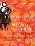Immortal Life of Henrietta Lacks Large Print