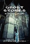 Ghost Stories: My Mother Told Me
