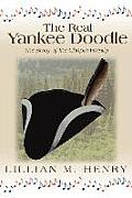 The Real Yankee Doodle: A Story of the Chapin Family