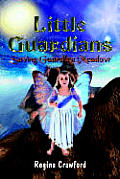 Little Guardians: Saving Guardian Meadow