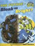 Future Bleak or Bright Earths Resources