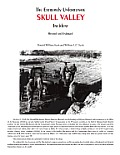 The Extremely Unfortunate Skull Valley Incident