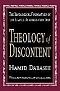 Theology of Discontent The Ideological Foundation of the Islamic Revolution in Iran