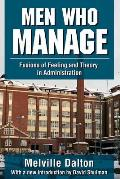 Men Who Manage: Fusions of Feeling and Theory in Administration