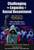 Challenging the Legacies of Racial Resentment: Black Health Activism, Educational Justice, and Legislative Leadership